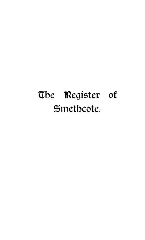 The Registers of Smethcote 1609-1812 page cover1 - click to open larger version in a new window