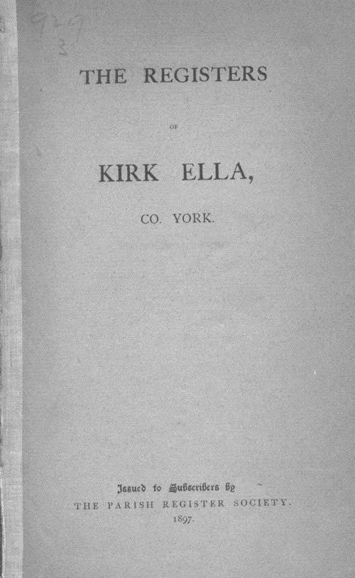 The Registers of Kirk Ella 1558-1841 page cover1 - click to open larger version in a new window