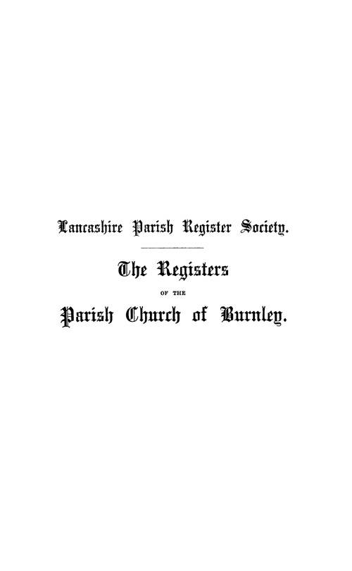 The Registers of Burnley, 1562-1653 page i - click to open larger version in a new window