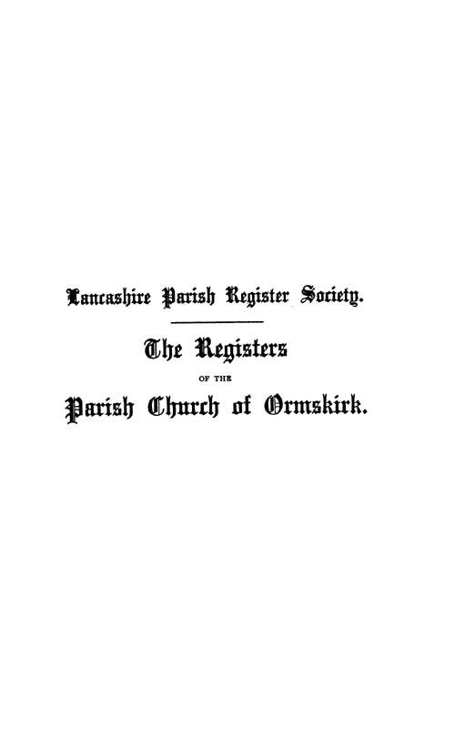 The Registers of Ormskirk 1557-1626 page i - click to open larger version in a new window