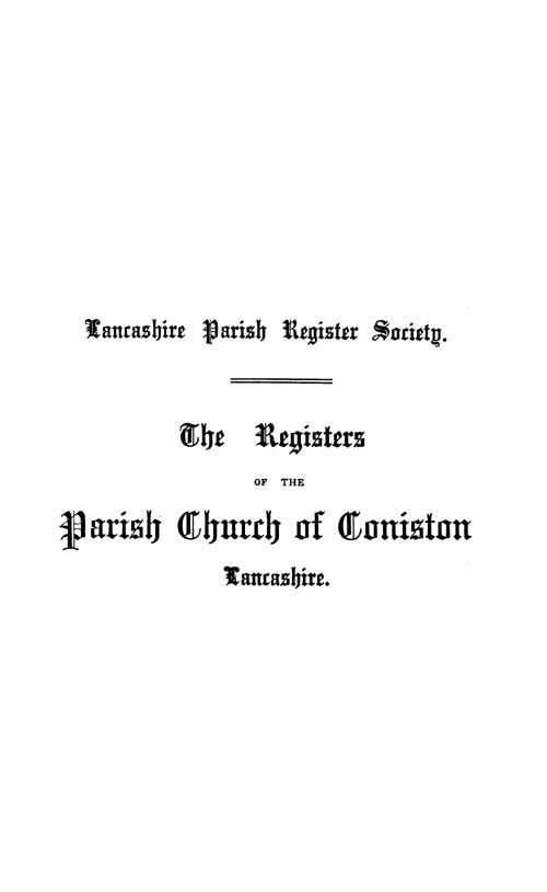 The Registers of Coniston 1599-1700 page i - click to open larger version in a new window