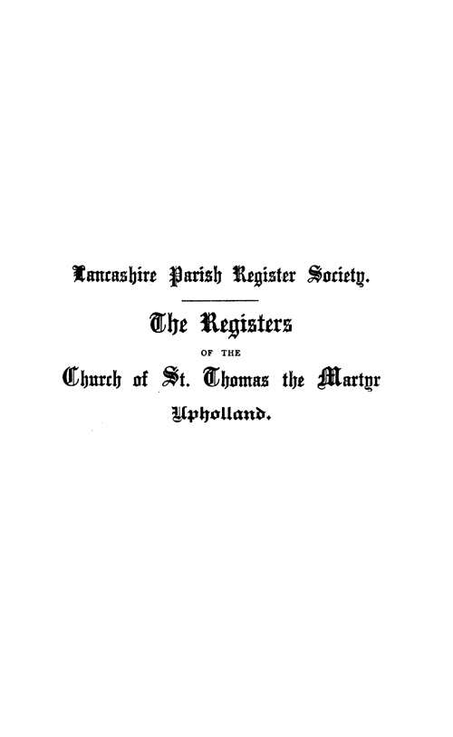 The Registers of St Thomas the Martyr, Upholland 1600-1735 page i
