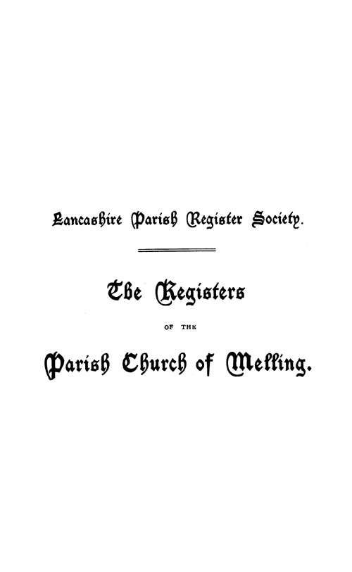 The Registers of Melling 1625-1752 page i - click to open larger version in a new window