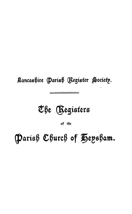 The Registers of Heysham 1658-1813 page i - click to open larger version in a new window