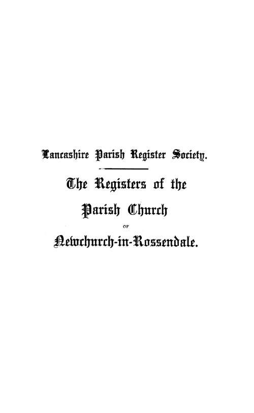 The Registers of Newchurch in Rossendale 1653-1723 page i