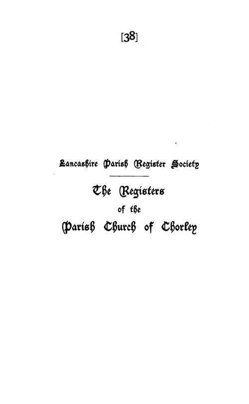 The Registers of Chorley 1548-1653 page i - click to open larger version in a new window