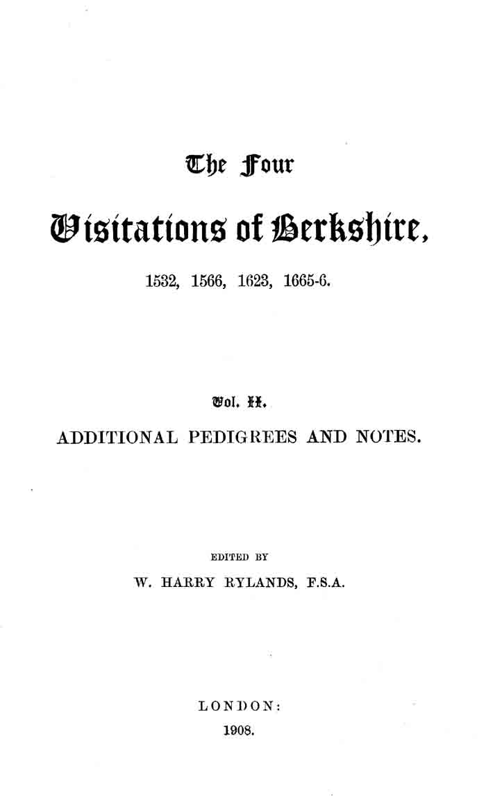 The Four Visitations of Berkshire, 1532, 1566, 1623, and 1665-66 volume 2 page i - click to open larger version in a new window
