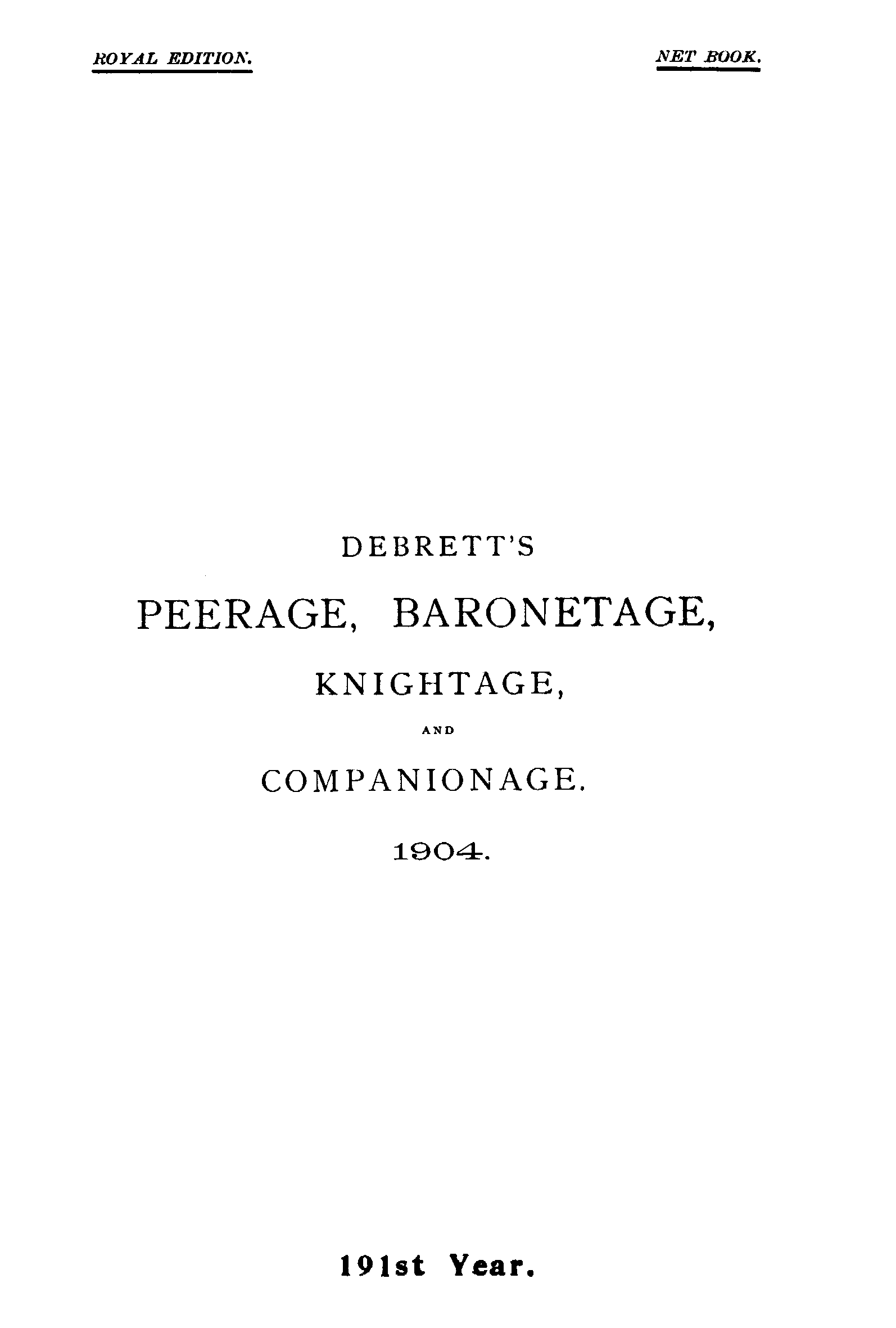 Debrett's Peerage, Baronetage, Knightage and Companionage, 1904 page Cover - click to open larger version in a new window