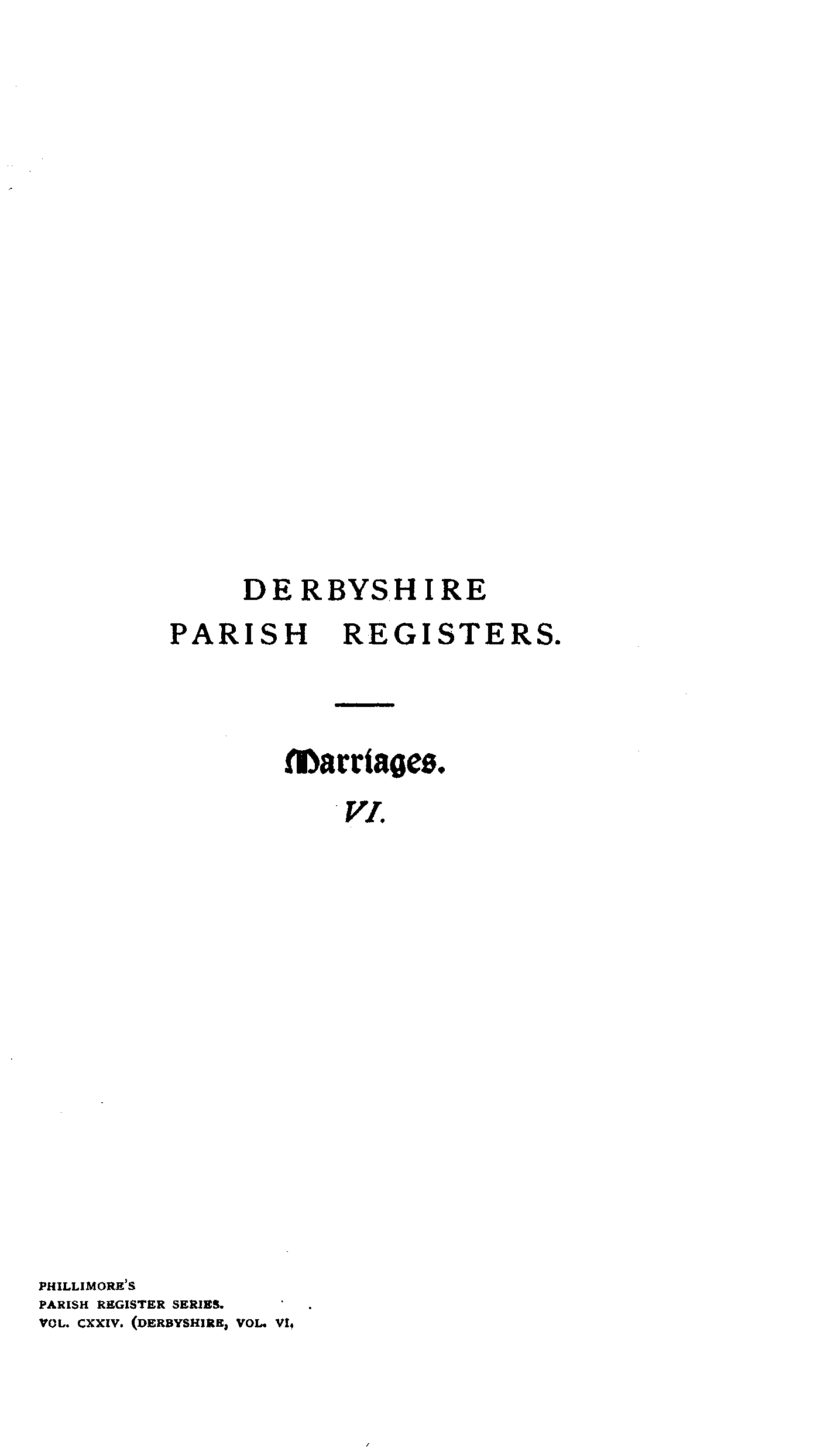Derbyshire Parish Registers - Marriages volume 6 page i - click to open larger version in a new window