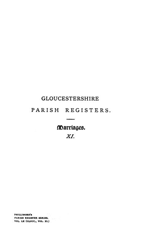 Gloucestershire Parish Registers - Marriages volume 11 page i - click to open larger version in a new window