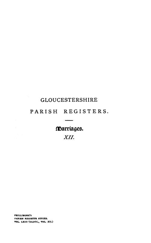Gloucestershire Parish Registers - Marriages volume 12 page i - click to open larger version in a new window