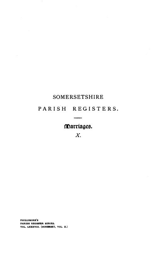 Somerset Parish Registers - Marriages volume 10 page i - click to open larger version in a new window