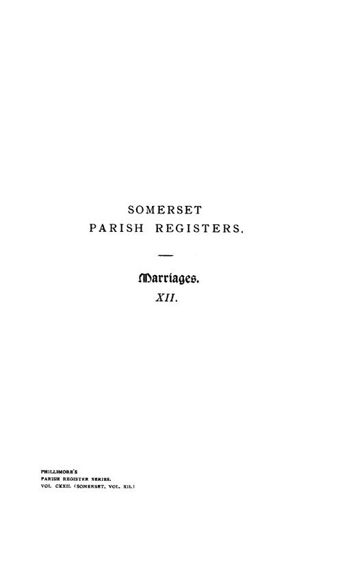 Somerset Parish Registers - Marriages volume 12 page i - click to open larger version in a new window