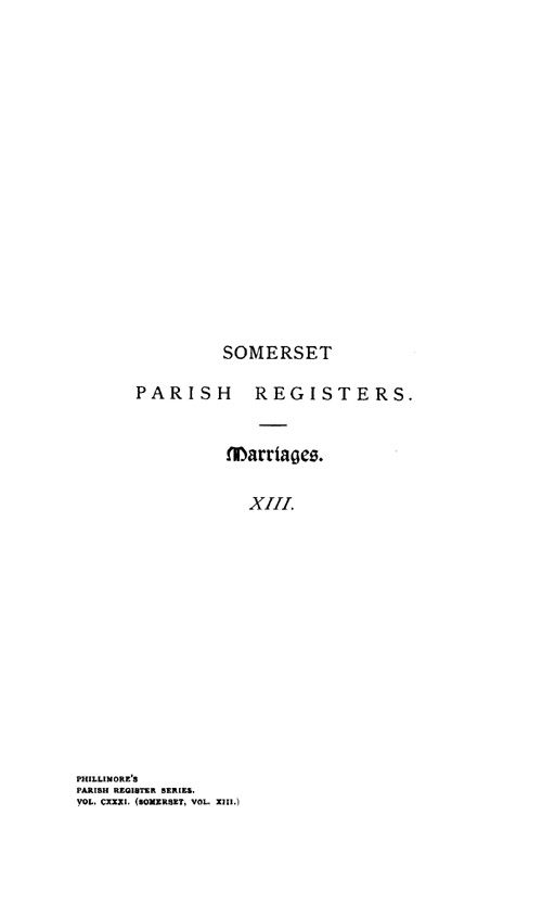 Somerset Parish Registers - Marriages volume 13 page i - click to open larger version in a new window