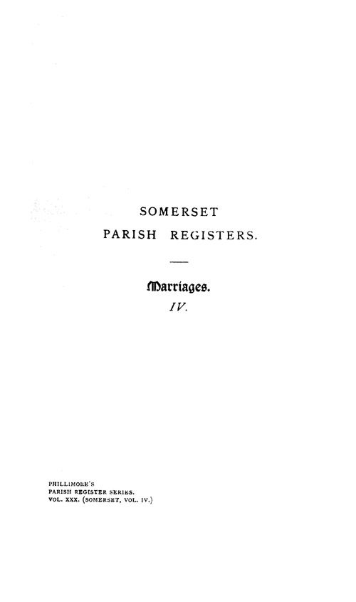 Somerset Parish Registers - Marriages volume 4 page i - click to open larger version in a new window