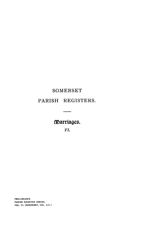 Somerset Parish Registers - Marriages volume 6 page i - click to open larger version in a new window