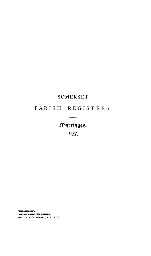 Somerset Parish Registers - Marriages volume 7 page i - click to open larger version in a new window