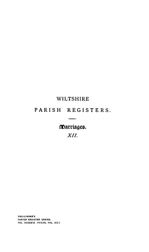 Wiltshire Parish Registers - Marriages volume 12 page i - click to open larger version in a new window