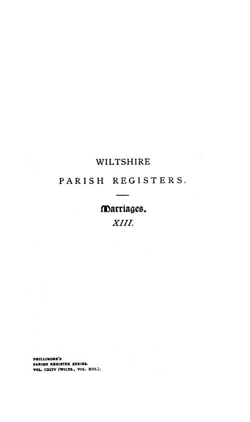 Wiltshire Parish Registers - Marriages volume 13 page i - click to open larger version in a new window