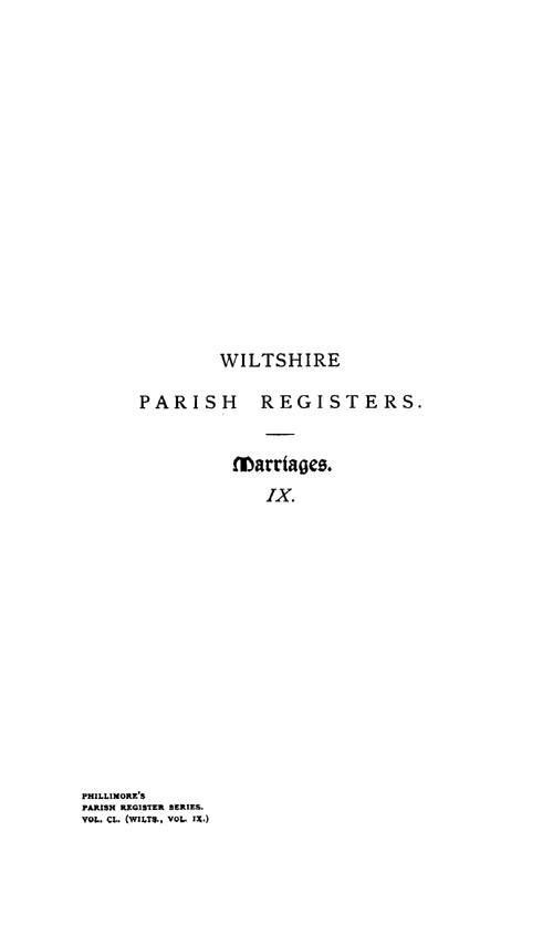 Wiltshire Parish Registers - Marriages volume 9 page i - click to open larger version in a new window